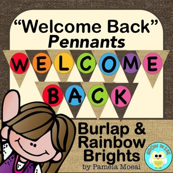 "Back to School ""Welcome Back"" Pennants - Burlap and Rainbo"