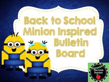 Back to School Bulletin Board Minion Themed