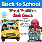 Back to School Word Problem Task Cards (2 and 3 Digit Addi