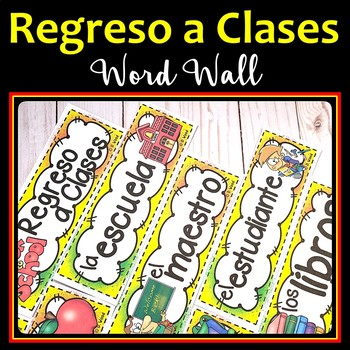 Spanish Back to School Word Wall:  Regreso a Clases