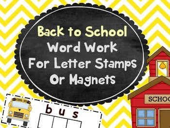 Back to School Word Work for Magnets or Stamps