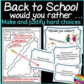 Back to School Would You Rather? Critical Thinking Decisio