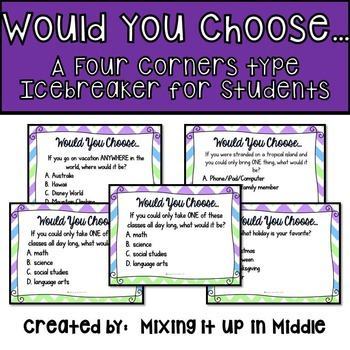 Back to School Would You Choose...a 4 Corner Type Ice Brea