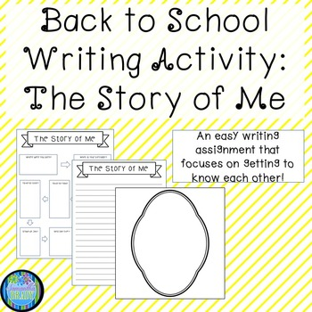 The Story of Me: Back to School Writing Lesson and Activity