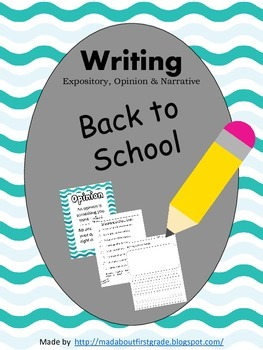 Back to School - Writing - Opinion Informative Narrative CCSS