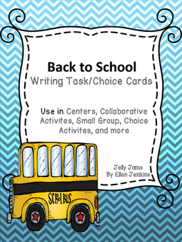 Back to School Writing Task Choice Cards By JellyJams- No Prep