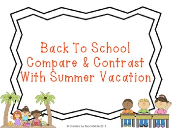 Back to school compare and contrast with summer vacation