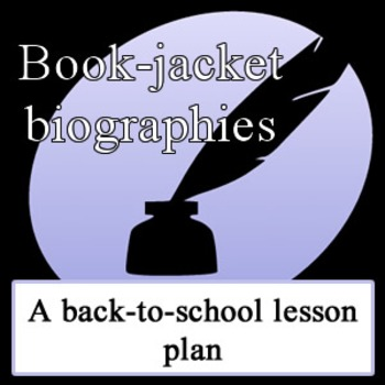 Back to school lesson plan: Write your own book-jacket biography