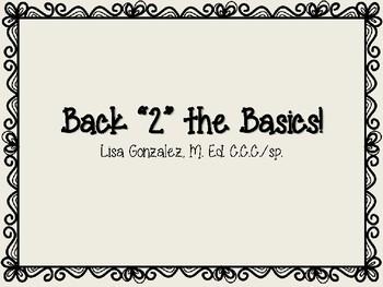 """Back """"2"""" the Basics!"""