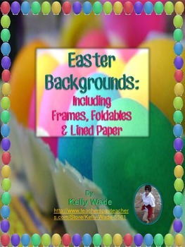 Background Papers ~ Easter Themed Frames, Foldables, & Lin