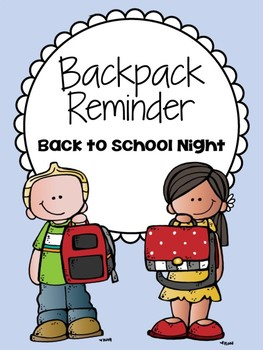 Backpack Reminder for Back to School Night