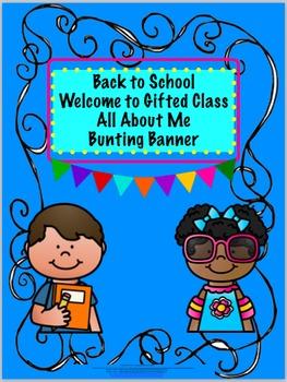 BacktoSchoolWelcometoGiftedClassBuntingBanner