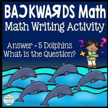 Backwards Math - Math and Writing Combined!