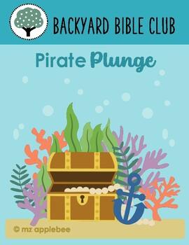 Backyard Bible Club: Pirate Plunge