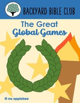 Backyard Bible Club: The Great Global Games