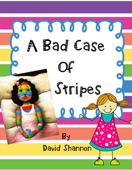 Bad Case Of Stripes by David Shannon-A Complete Response Journal