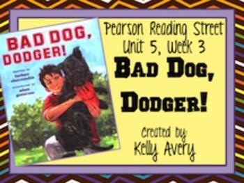 Bad Dog Dodger Reading Street 2nd Grade 5.3