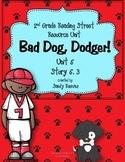 Bad Dog Dodger! Reading Street 2nd Grade 5.3 CCSS