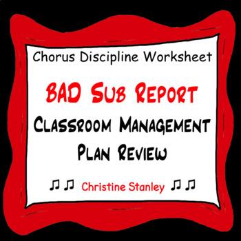 Chorus Bad Sub Report Behavior Review Worksheet