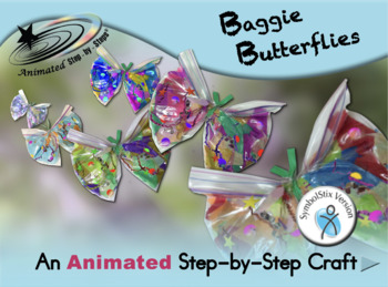 Baggie Butterflies - Animated Step-by-Step Craft SymbolStix