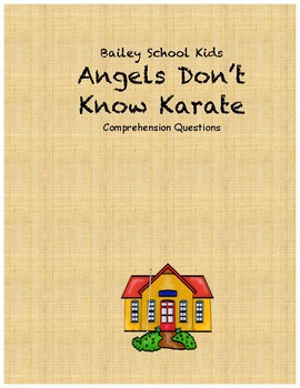 Bailey School Kids Angels Don't Know Karate comprehension