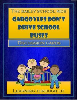 Bailey School Kids - Gargoyles Don't Drive School Buses -