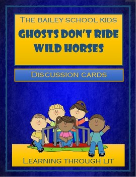 Bailey School Kids GHOSTS DON'T RIDE WILD HORSES Discussion Cards
