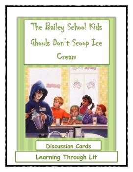 Bailey School Kids - Ghouls Don't Scoop Ice Cream- Discuss