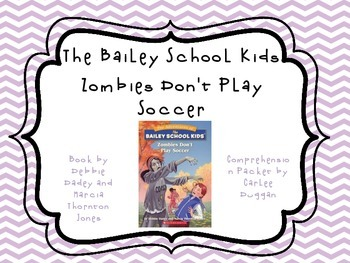 Bailey School Kids Zombies Don't Play Soccer Packet
