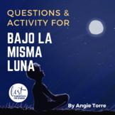 Bajo la misma luna questions and activity for AP Spanish