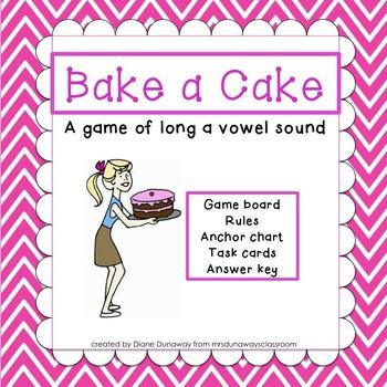 Bake a Cake:  long a vowel sound