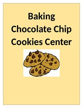 Baking Chocolate Chip Cookies Recipe Center- Math & Readin