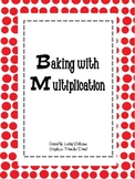Baking with  Multiplication