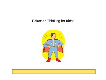 Balanced Thinking for Kids!