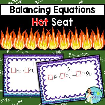 Balancing Equations Hot Seat