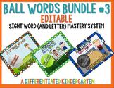 Ball Words Sight Word Mastery System Bundle #3-Editable