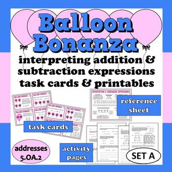 Balloon Bonanza - interpreting + & – expressions task card