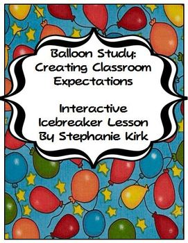 Balloon Study: Icebreaker and Expectation Setting Activity