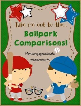 Ballpark Comparisons and Estimates:  A matching activity w