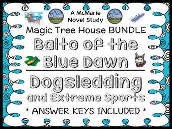 Balto of the Blue Dawn   Dogsledding and Extreme Sports: M