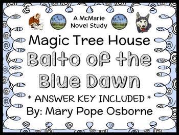 Balto of the Blue Dawn : Magic Tree House #54 (Mary Pope O