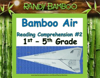 Bamboo Air - Reading Comprehension #2 (Turns into airplane