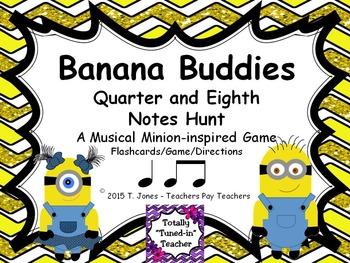 Banana Buddies {Quarter and Eighth Notes}  {Music: Rhythm