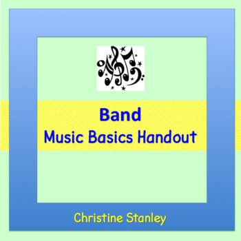Band:  A Music Basics Handout