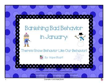 Banishing Bad Behavior in January:  There's Snow Behavior
