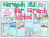 Bar Graphs - Graphing - Graph It!   Mini Book 3 -  Make a Graph