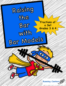 Bar Models: Word Problem Packet 3rd 4th Grade Fractions Centers
