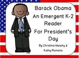 Barack Obama:  An Emergent K-2 Reader