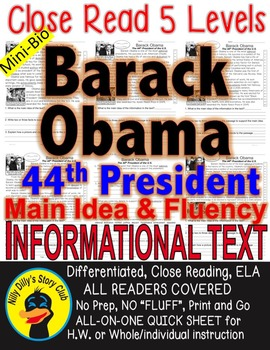 Barack Obama Close Read 5 levels Differentiated INFORMATION TEXT