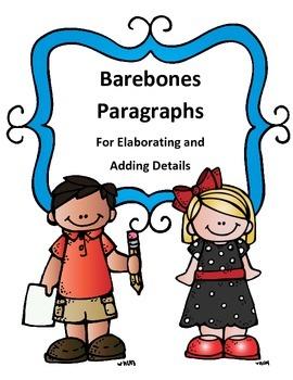 Elaborating and Adding Details Barebones Paragraphs